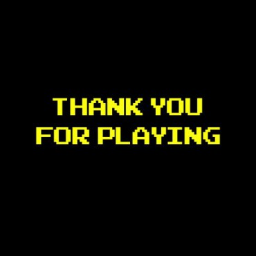 ゲーム君「Thank you for playing」