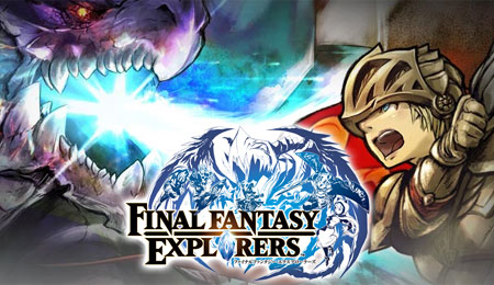 "「FINAL FANTASY EXPLORERS」がニンテンドー3DS向けに発売決定。最大4人でのマルチプレイにも対応する""アクションRPG"""
